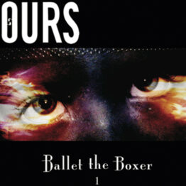 Ours - Ballet the Boxer 1 Vinyl