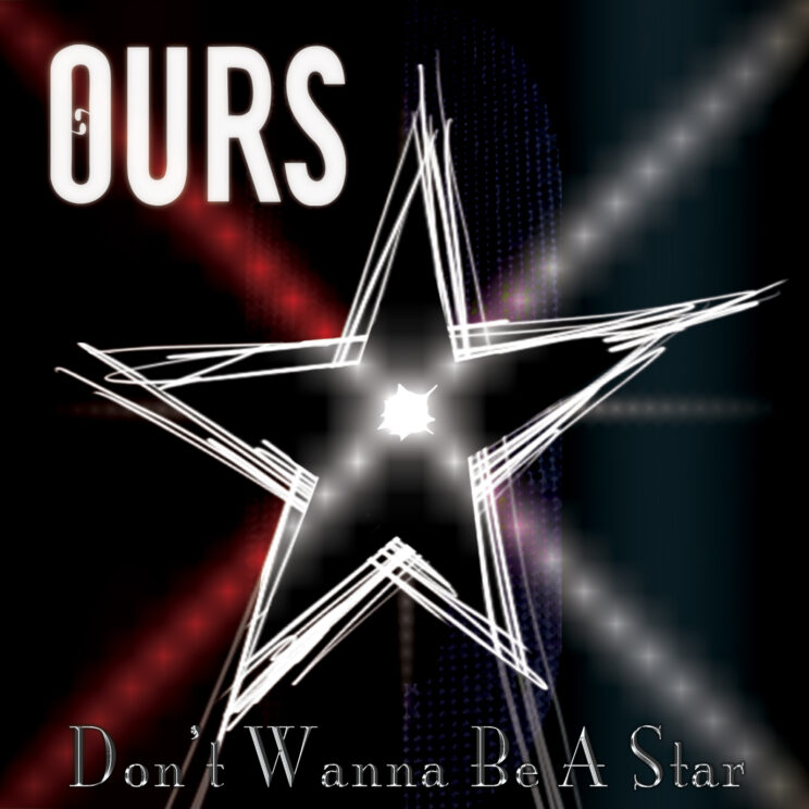 Don't Wanna Be A Star (Single)